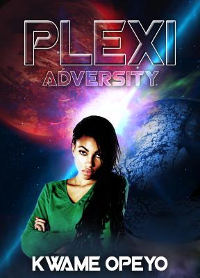 Plexi: Adversity