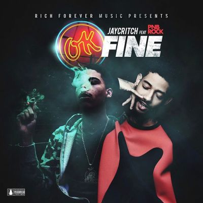 Jay Critch & PnB Rock - Okay Fine
