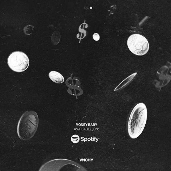 VNCHY - Money Baby