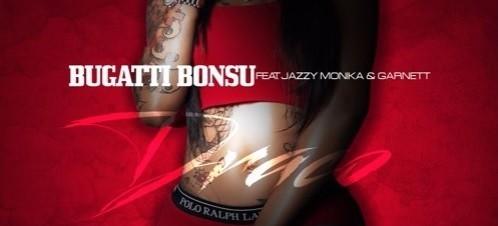 Bugatti Bonsu ft. Jazzy Monika & Garnett - Draco
