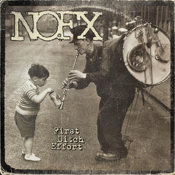 "NOFX ""First Ditch Effort"" Album Review"