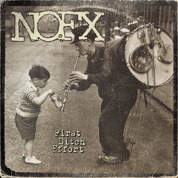 "NOFX ""First Ditch Effort"" Album Review"