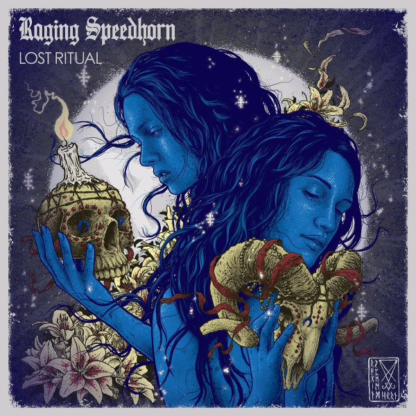 "Raging Speedhorn ""Lost Ritual"" Album Review"