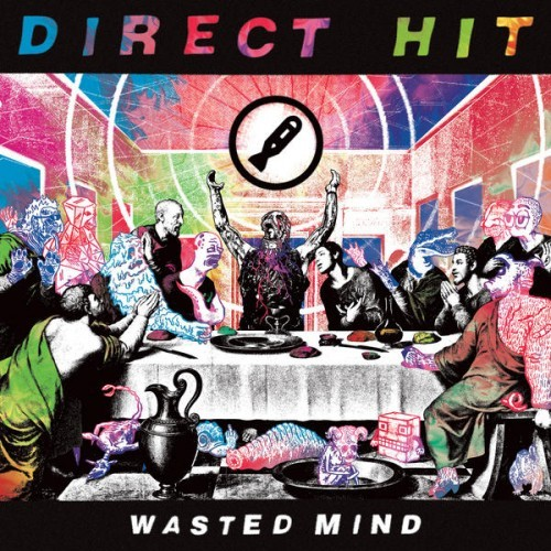 Direct Hit! - Wasted Mind. Album Review