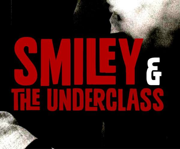 Smiley and the Underclass Review