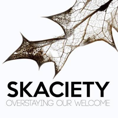 'Overstaying Our Welcome' - Skaciety Review