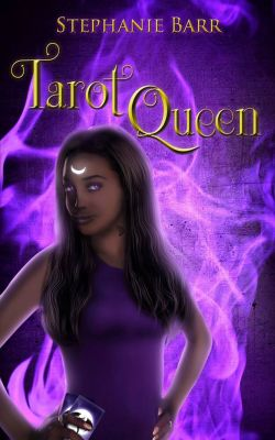 Excerpt from Tarot Queen by Stephanie Barr