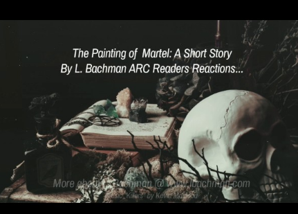 The Painting of Martel: ARC Readers Reactions!
