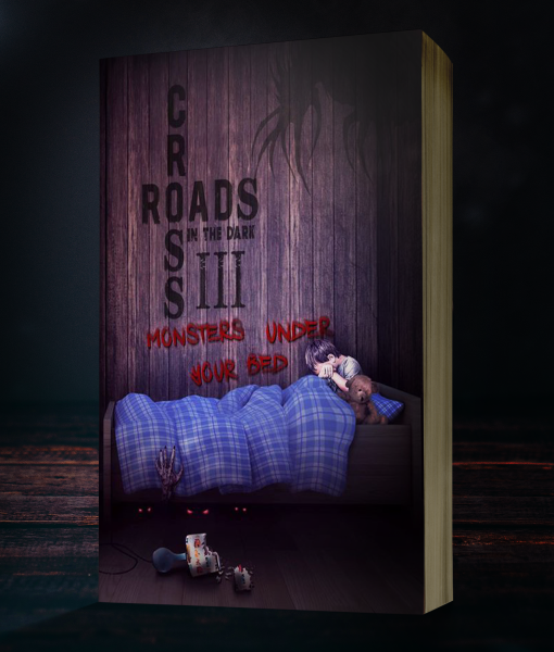 Crossroads in the Dark III: Monsters Under Your Bed