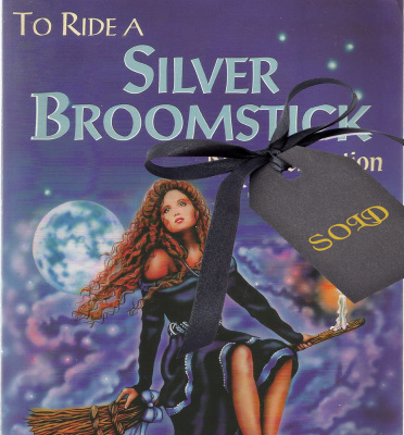 To Ride a Silver Broomstick: New Generation Witchcraft $5