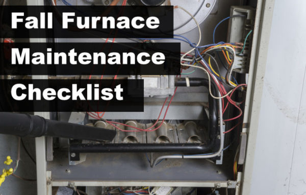 Fall Furnace Maintenance Checklist