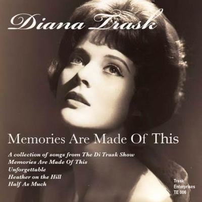 Diana Trask - Memories Are Made of This