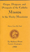 Book - Origin, Progress & Prospects of the Catholic Mission to the Rocky Mountains