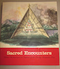 Book - Sacred Encounters: Fr. DeSmet and the Indians of the Rocky Mountain West