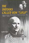 "Book - The Indians Called Him ""Lolo"""