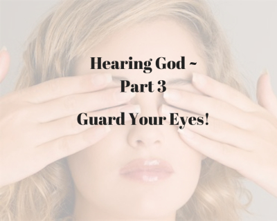 Hearing the Voice of God - Part 3