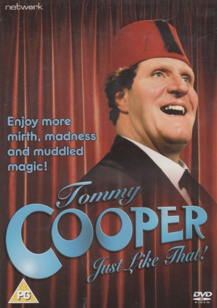 Tommy Cooper: Just Like That