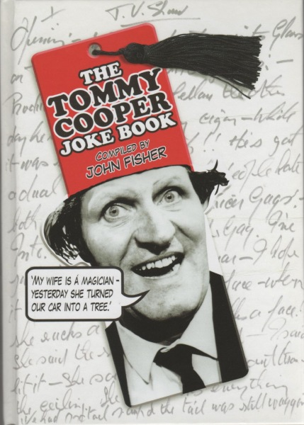 The Tommy Cooper Joke Book by John Fisher (Hardback)