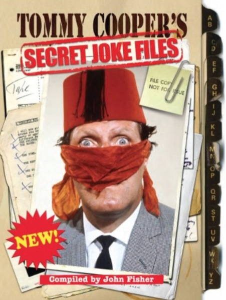 Tommy Cooper's Secret Joke Files By John Fisher (Hardcover)