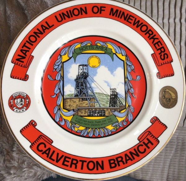 Edwardian limited edition Miners plate dedicated to all loyal members, past & present of the Calverton branch of the Notts Area N.U.M and their families.