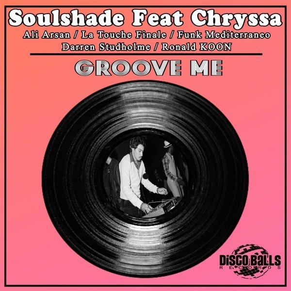 Soulshade ft. Chryssa - Groove Me