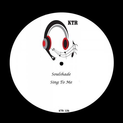 Soulshade - Sing To Me