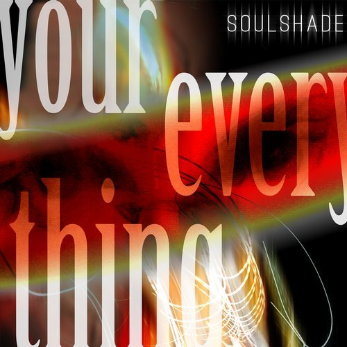 Soulshade - Your Everything