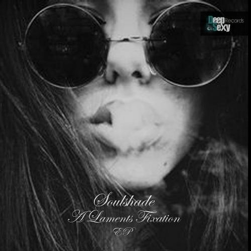 Soulshade - A Lament's Fixation