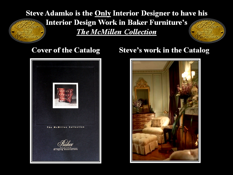 Images of the Baker Furniture catalog titled The McMillen Collection and the inch your design work of Steven C. Adamko on page 15 of the catalog. Steven C. Adamko is the owner and founder of Spectrum Interiors established in 1982 in Kalamazoo Michigan