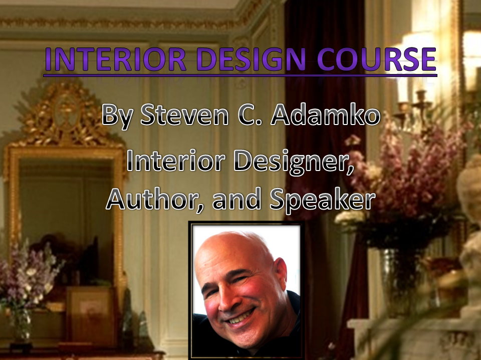 Image of interior design course by Steven C. Adamko, interior designer, owner and founder of Spectrum Interiors established in 1982 in Kalamazoo Michigan