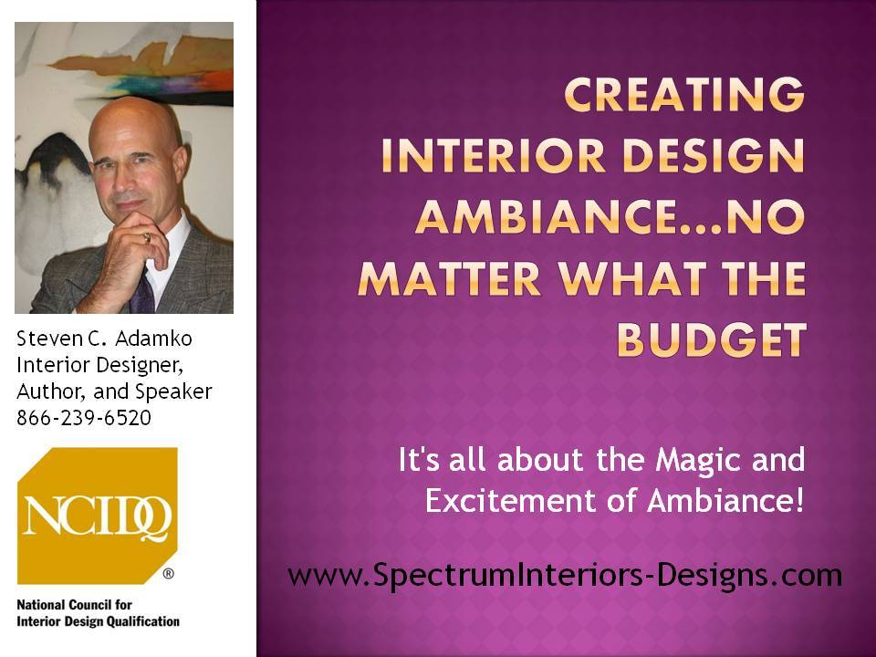 It's All About Interior Design Ambiance!