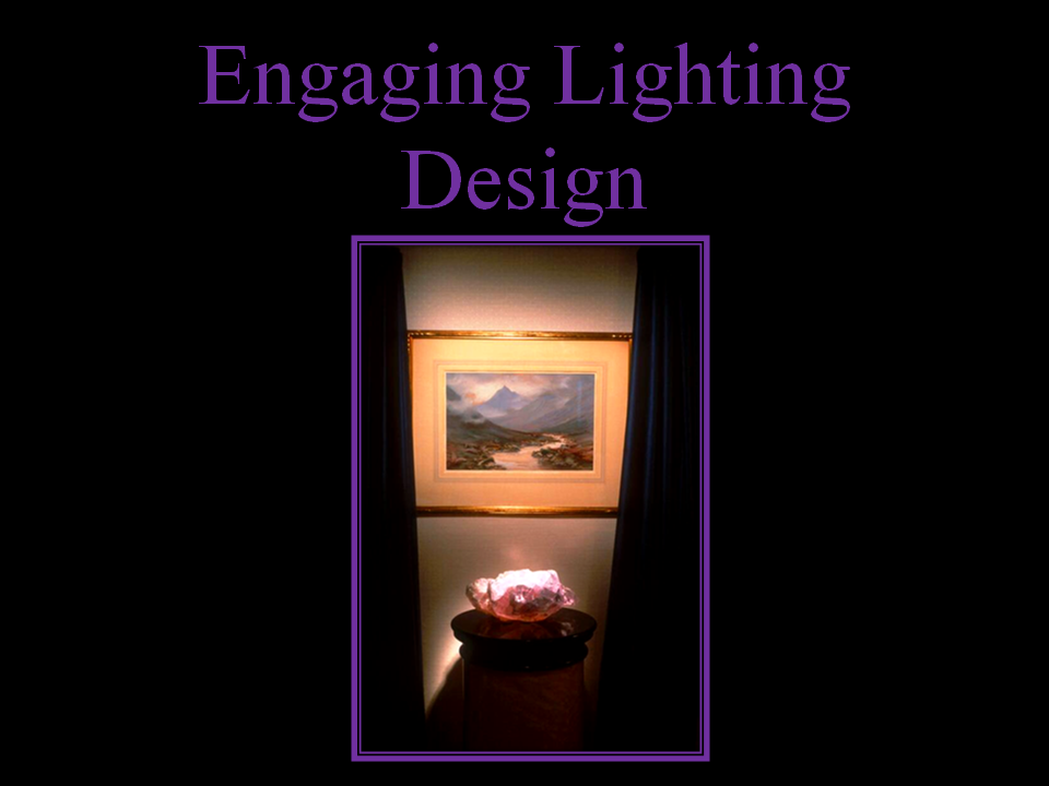 Part of a Comprehensive Lighting Design By Steven C. Adamko