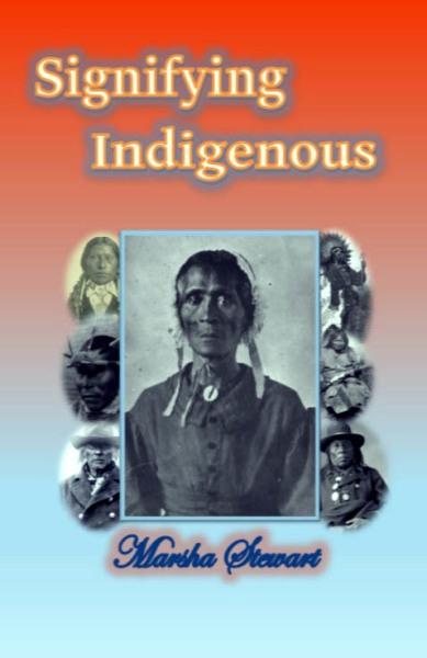 Signifying Indigenous