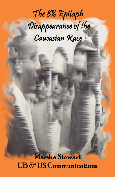 The 8% Epitaph:  Disappearance of the Caucasian Race