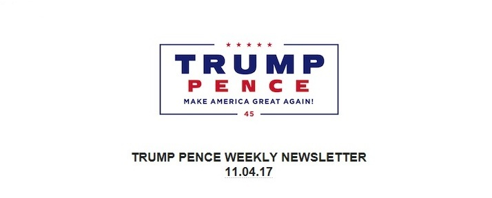 DRS REPORT: Trump Pence Weekly Newsletter 11/04/17