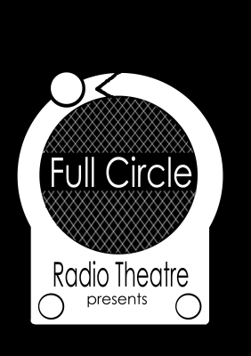 Full Circle Radio Theatre