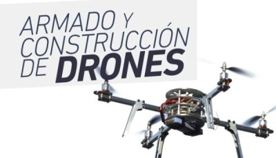 Armado Construccion de Drones