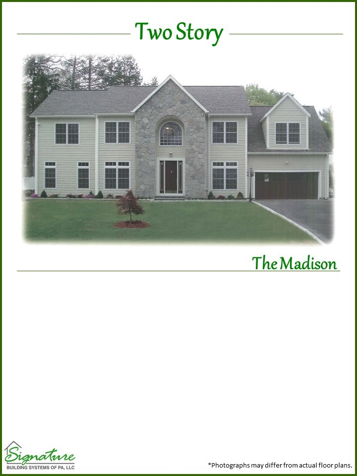 Two Story /The Madison