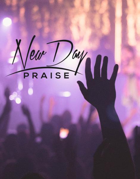 New Day Praise