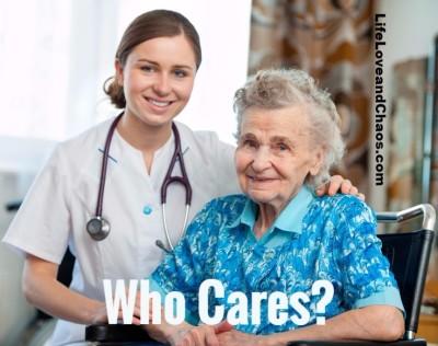 Who Cares? from LifeLoveandChaos.com