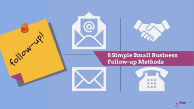 8 Simple Follow-up Methods for Small Business Start-ups