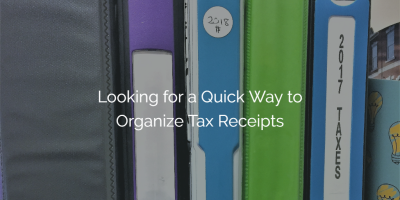 Looking for a Quick Way to Organize Tax Receipts?