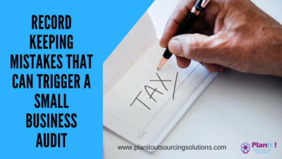 Record Keeping Mistakes That Can Trigger a Small Business Audit
