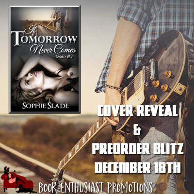 If Tomorrow Never Comes Cover Reveal and Re-Order Blitz!