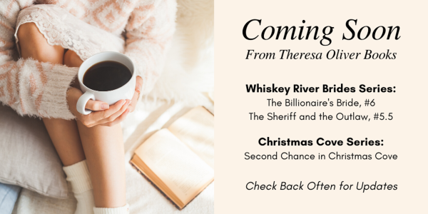 Coming Soon from Theresa Oliver