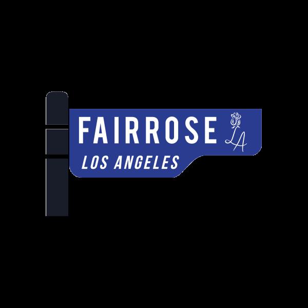 FairRose LA Street Sign Logo