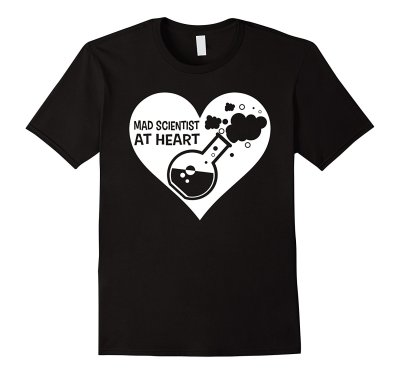 Mad Scientist at Heart T-Shirt