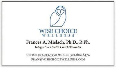 Wise Choice Wellnes - Frances Mielach, PhD, RPh