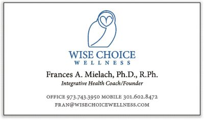 Wise Choice Wellnes - Frances Mielach, PhD, RPh