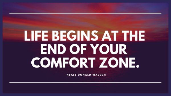 """Large, colorful circle with the quote """"Life begins at the end of your Comfort Zone."""" written inside."""